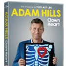 Live Stand-Up ADAM HILLS: CLOWN HEART Out on DVD 11/20