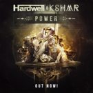 Hardwell and Kshmr Demonstrate Their 'Power' in New Heavyweight Collaboration