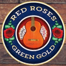 Music of Jerry Garcia and Robert Hunter Heads Off-Broadway Tonight in RED ROSES, GREEN GOLD