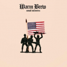 Warm Brew Release Newest Song 'Small Victories'