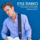 Kyle Riabko Releases First Single From 'Richard Rodgers Reimagined'