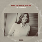 Singer-Songwriter Liz Kennedy to Release 'Hike Up Your Socks', Feat. Blues Great Taj Mahal