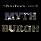 12 Peers Theater to Close Sixth Season with Site-Specific Series MYTHBURGH Photo