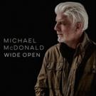 Michael McDonald's Wide Open Streaming on NPR Music's First Listen Photo