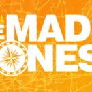 Kerrigan & Lowdermilk's THE MAD ONES Finds 'Mom' Off-Broadway