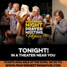 'Wednesday Night Prayer Meeting: Rejoice' Coming to Select Theatres Nationwide Tonight
