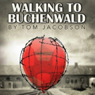 Open Fist Presents Shattering Comedy WALKING TO BUCHENWALD Photo