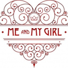 Neglected Musicals Announces ME & MY GIRL