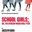 Cast, Creatives Set for Jocelyn Bioh's SCHOOL GIRLS; OR, THE AFRICAN MEAN GIRLS PLAY  Photo