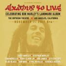 Blackbird Presents Exodus 40 Live Celebrating Bob Marley's Landmark Album
