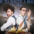 HOW TO WRITE A BOOK: THE PLAY to Return to UCBT Chelsea Next Week