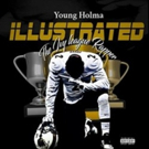 Alabama Artist Young Holma Drops His Latest Project 'Holma Illustrated'