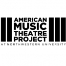 American Music Theatre Project to Workshop Three New Works This Season Photo