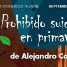 Cast, Director Set for PROHIBIDO SUICIDARSE EN PRIMAVERA at Mad Cow Theatre