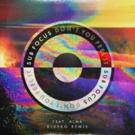 Sub Focus' 'Don't You Feel It' (Kideko Remix) Streaming Now