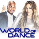 WORLD OF DANCE Pops, Locks & Taps Its Way to a Second Season on NBC