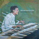 Steve Winwood to Release 'Greatest Hits Live' - His First Album in Nearly a Decade