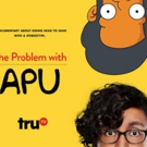 Hari Kondabolu 'The Problem with Apu' Announces Nov 19 Premiere on truTV