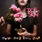 DOLL SKIN Hits the Road Supporting ONE-EYED DOLL on the SOMETHING WICKED Tour