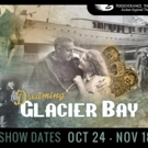 DREAMING GLACIER BAY by Joel Bennett Opens October 27