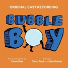 Alice Ripley and More Featured on BUBBLE BOY Original Cast Recording, Out Today!