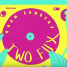 VIDEO: Adam Lambert Shares Official Lyric Video for New Song 'Two Fux'