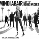 Mindi Abair and The Boneshakers to Release The EastWest Sessions 9/15
