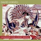 David Lopato's 'Gendhing for a Spirit Rising' Out on Global Coolant 9/8