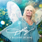 Dolly Parton's New Album 'I Believe In You' Releases Tomorrow