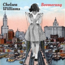 Chelsea Williams Hits Wondrous Creative Heights on Her Debut 'Boomerang,' 8/18