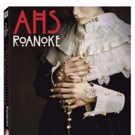 AMERICAN HORROR STORY: ROANOKE Comes to Blu-ray and DVD 10/3