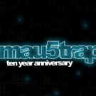 'mau5trap Ten Year Anniversary' A Retropsective Album Of A Decade Of Releases Out Now
