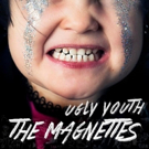 The Magnettes Release Debut Full-Length Album 'Ugly Youth' Today