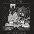 Peter Oren Announces Sophomore Album 'Anthropocene'