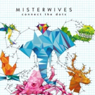 MisterWives Add New Headline Dates; 'Coloring Outside The Lines' Impacts Alternative Radio