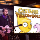 Gustafer Yellowgold Coming to Long Island Children's Museum This Week