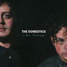The Domestics 'Tunnels And Trains' Video Premieres at Baeble Music
