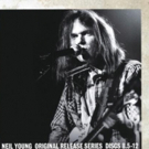 Reprise Records Releases Classic Neil Young 1970'S Albums Remastered from Original Master Tapes