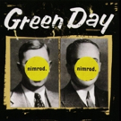 Green Day's Nimrod Set To Receive 20th Anniversary Limited Edition Vinyl Reissue