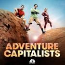 CNBC Premieres Season Two of ADVENTURE CAPITALISTS, 10/10