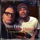 Tom Freund Releases New Song with Ben Harper