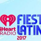 iHeartMedia Announces Lineup for 2017 iHeartRadio Fiesta Latina