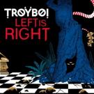 Troyboi Announces 'Left Is Right' North American Tour & New Album