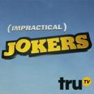 truTV's IMPRACTICAL JOKERS Season Finale to Salute to America's Military Members