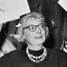 The Music Hall's INNOVATION AND LEADERSHIP Series Continues with 'The Life of Jane Jacobs'