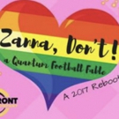 BWW Feature: ZANNA, DON'T! at Out Front Theatre Company