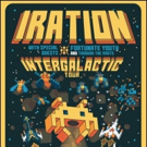 IRATION Announces Fall Headlining 'Intergalactic Tour'