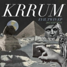 Krrum Release 'Evil Twin' EP via 37 Adventures/+1 Records