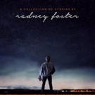 Radney Foster Announces CD + Book 'For You To See the Stars'