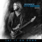 Kenny Wayne Shepherd Band's 'Lay It On Down' out Today on Concord Records